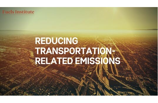 New Fuels Institute Report Provides Valuable Context of Transportation-Related Environmental Initiatives